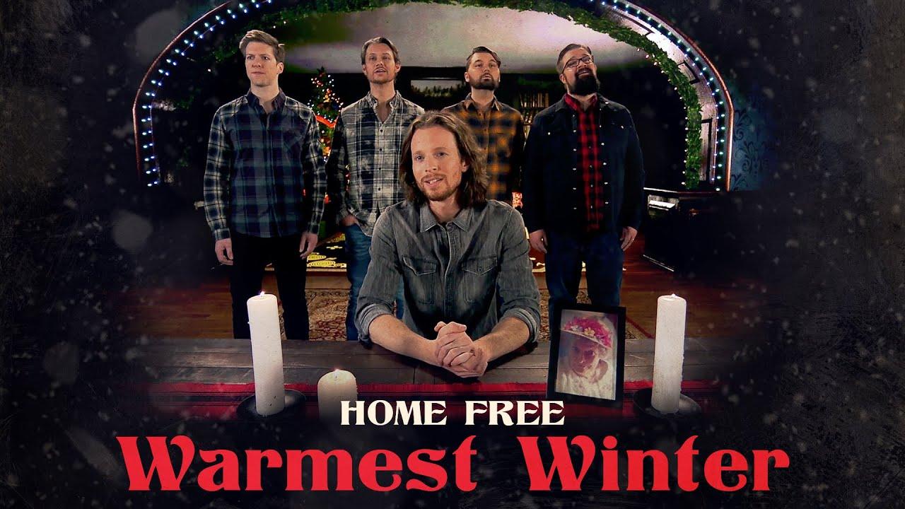 Home Free - Warmest Winter